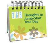 365 Thoughts to Jump-Start Your Day (365 Days Perpetual Calendars)