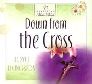 Cover of: Down from the Cross (Heartsong Presents #626) (Heartsong Audio Book)