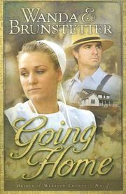 Going Home (Brides of Webster County #1) by Wanda E. Brunstetter