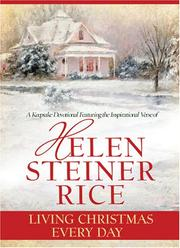 Cover of: Living Christmas Every Day | Helen Steiner Rice