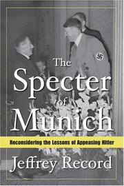 Cover of: The Specter of Munich: Reconsidering the Lessons of Appeasing Hitler
