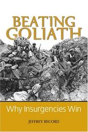 Cover of: Beating Goliath: Why Insurgencies Win