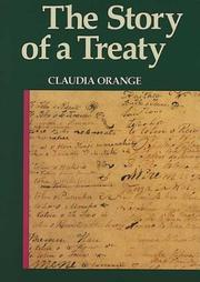 Cover of: The Story of a Treaty | Claudia Orange