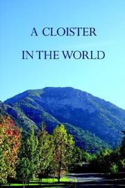 Cover of: A Cloister in the World | Patrick Barry