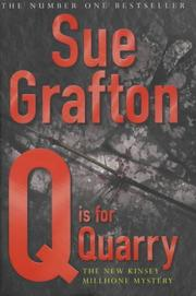 Cover of: Q Is for Quarry (A Kinsey Millhone Mystery)