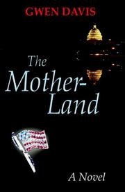 Cover of: The Motherland | Gwen Davis