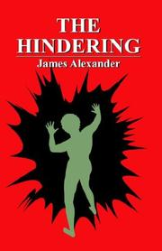 Cover of: The Hindering | James Alexander