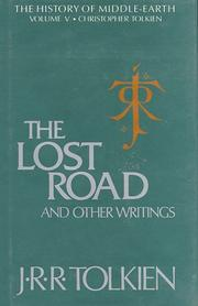 "Cover of: The lost road and other writings: language and legend before ""The lord of the rings"""