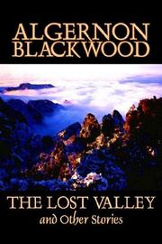 Cover of: The Lost Valley and Other Stories