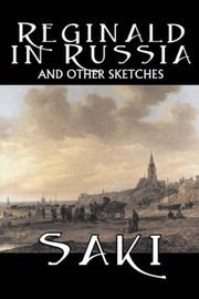 Cover of: Reginald in Russia and Other Sketches | Saki
