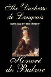 Cover of: The Duchesse de Langeais, Book Two of 'The Thirteen'