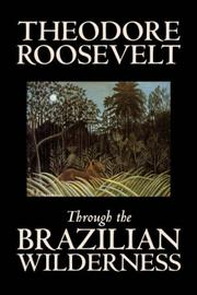 Cover of: Through the Brazilian Wilderness