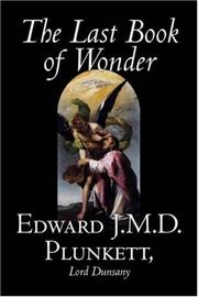 Cover of: The Last Book of Wonder | Edward, J.M.D. Plunkett