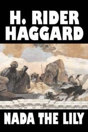 Cover of: Nada the Lily by H. Rider Haggard