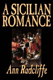 Cover of: A Sicilian Romance | Ann Radcliffe
