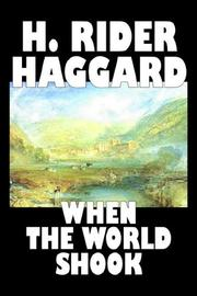 Cover of: When the World Shook | H. Rider Haggard