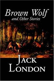 Cover of: Brown Wolf and Other Stories