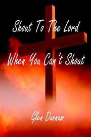 Cover of: Shout to the Lord When You Can