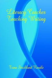 Cover of: Literacy Coaches Teaching Writing | Trina Strickland Randle