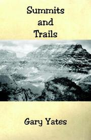 Cover of: Summits And Trails | Gary Yates