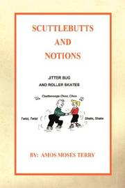 Cover of: Scuttlebutts and Notions | Amos, Moses Terry