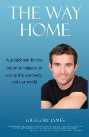 Cover of: The Way Home - A Guidebook for the Return to Balance in Our Spirit, Our Body, and Our World