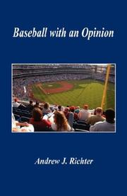 Cover of: Baseball with an Opinion | Andrew, J Richter