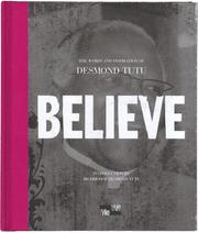 Cover of: Believe:  The Words and Inspiration of Archbishop Desmond Tutu (Me-We)
