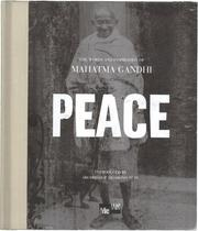 Cover of: Peace:  The Words and Inspiration of Mahatma Gandhi (Me-We)