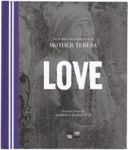 Cover of: Love: The Words and Inspiration of Mother Teresa (Me-We)