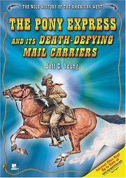 Cover of: The Pony Express and its death-defying mail carriers