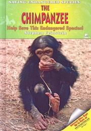 Cover of: The Chimpanzee: Help Save This Endangered Species! (Saving Endangered Species)