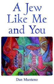 Cover of: A Jew Like Me and You | Dan Munteno