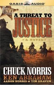 Cover of: A Threat to Justice: A Novel (Justice Riders)