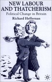 Cover of: New Labour and Thatcherism | Richard Heffernan