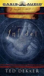 Cover of: Infidel (Circle) | Ted Dekker