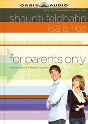 Cover of: For Parents Only | Shaunti Feldhahn