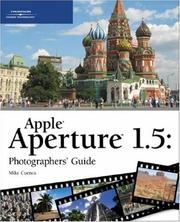 Cover of: Apple Aperture 1.5 Photographers' Guide