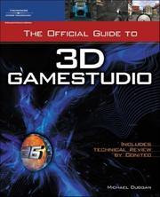 Cover of: The Official Guide to 3D GameStudio | Mike Duggan