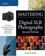 Cover of: Mastering Digital SLR Photography
