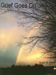 Cover of: Grief Goes on | Susan M. Kraus