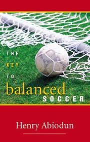 Cover of: Key to Balanced Soccer | Henry Abiodun