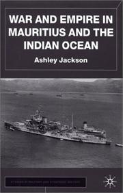 Cover of: War and empire in Mauritius and the Indian Ocean | Ashley Jackson