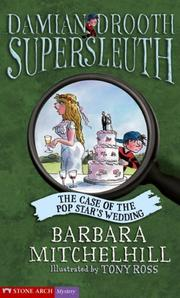 Cover of: The Case of the Pop Star's Wedding (Pathway Books: Damian Drooth Supersleuth)