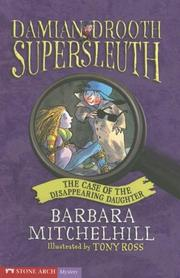 Cover of: The Case of the Disappearing Daughter (Damien Drooth Supersleuth) | Peter Wright