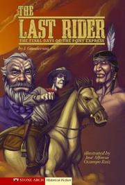 Cover of: The Last Rider | J. Gunderson