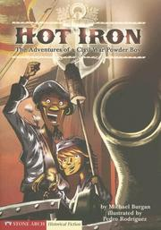 Cover of: Hot Iron: The Adventures of a Civil War Powder Boy (Graphic Flash)