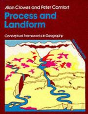 Cover of: Process and Landform (Conceptual Frameworks in Geography) | Alan Clowes