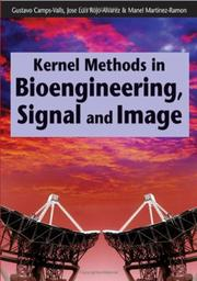 Kernel Methods in Bioengineering, Signal and Image Processing by