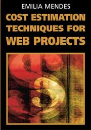 Cover of: Cost Estimation Techniques for Web Projects | Emilia Mendes